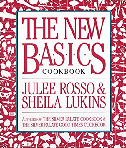 The New Basics by Julee Rosso and Sheila Lukins